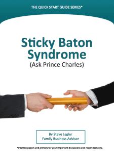 Sticky Baton Syndrome