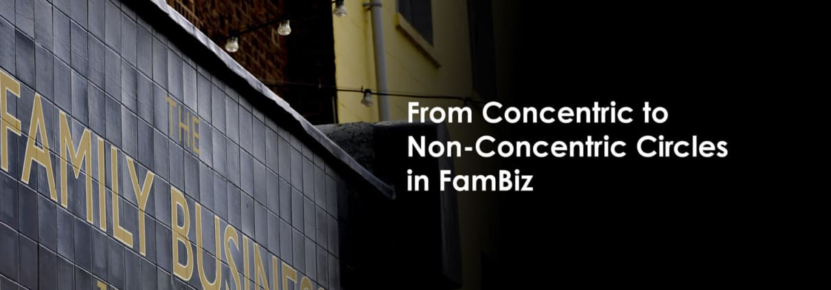 From Concentric to Non-Concentric Circles in FamBiz
